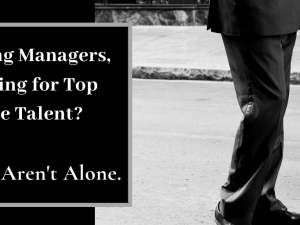 Hiring Managers, Looking for Top Grade Talent? You Aren't Alone.